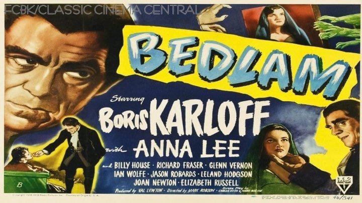 Bedlam (1946) Boris Karloff, Anna Lee, Billy House