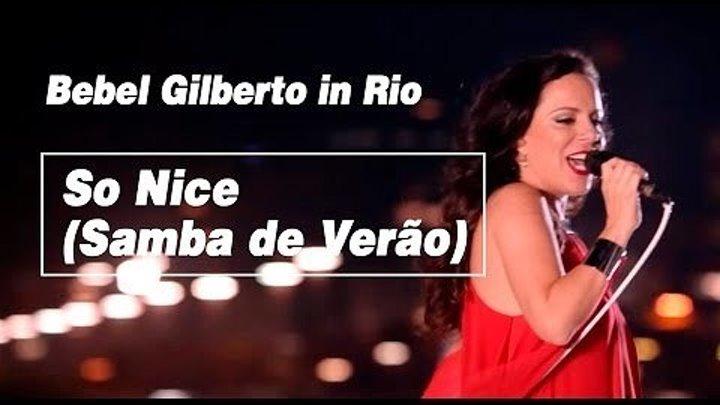 "Bebel Gilberto - ""So Nice (Samba de Verão)"" OST сериал Семейные Узы"