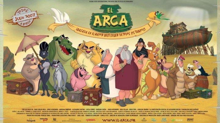 Ноев ковчег (2007) Испания, Аргентина, Италия.Мультфильм.