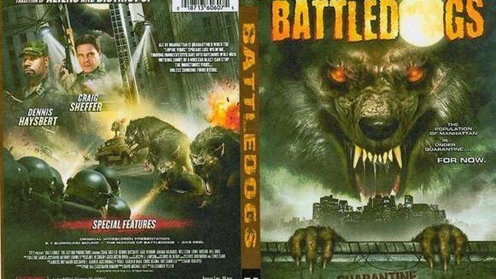 Battledogs / БОЕВЫЕ ПСЫ (2о13г боевик трилер) США.