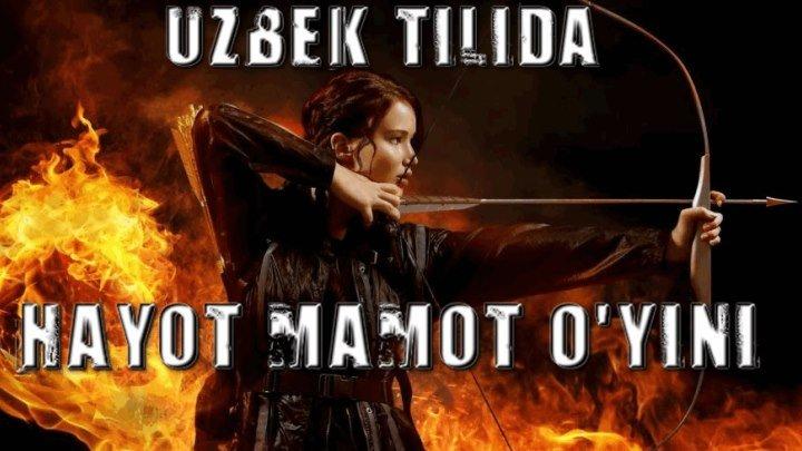 Hayot Mamot o'yinlari / Голодные игры (Uzbek tilida) 2012