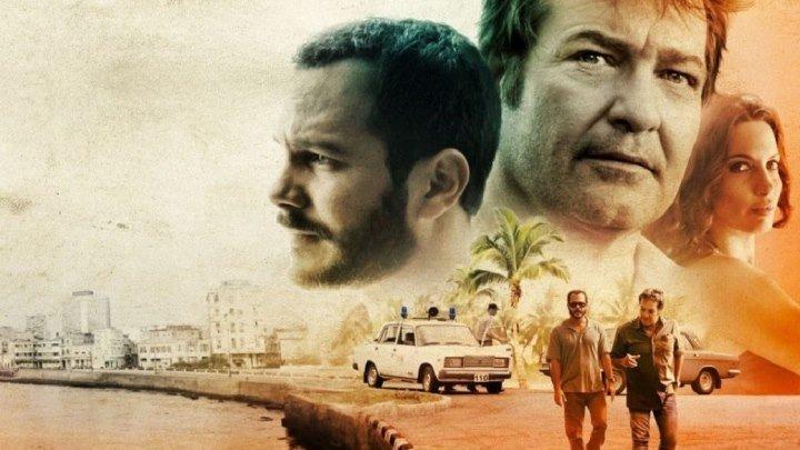 БЕСПОКОЙНАЯ ГАВАНА HD(2016) 72Ор.Триллер,Драма,Криминал_Испания,Куба