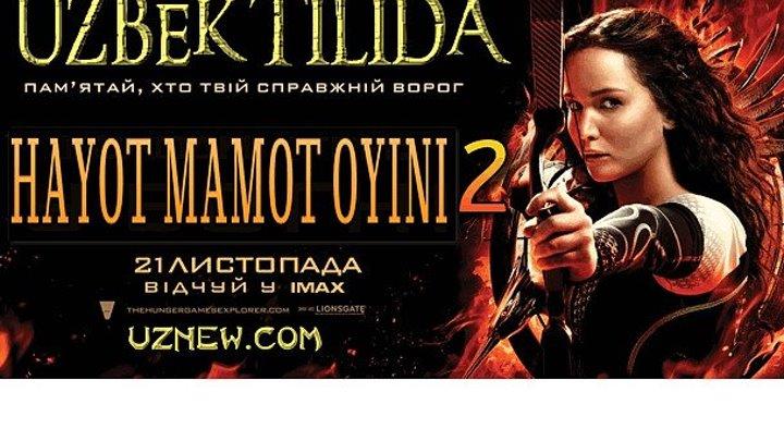 Hayot mamot o'yinlari 2 / ГОЛОДНЫЕ ИГРЫ 2 (Uzbek tilida) 2013