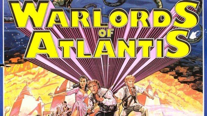 Вожди Атлантиды (1978) Фантастика, фэнтези, приключения DVDRip DUB (Советская прокатная версия) Великобритания, EMI Films Ltd