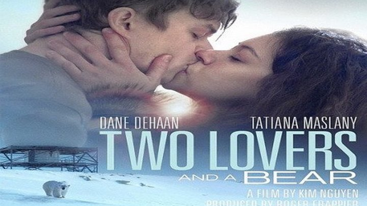 Two.Lovers.and.a.Bear.2016.WEB-DLRip.745MB.MegaPeer