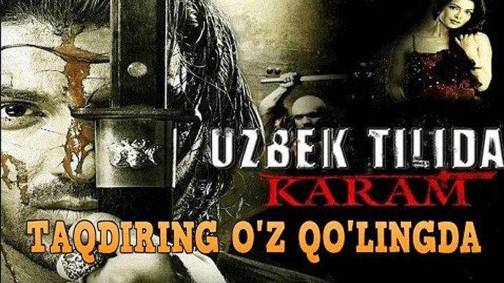 Taqdiring o'z Qo'lingda / karam (Uzbek tilida)