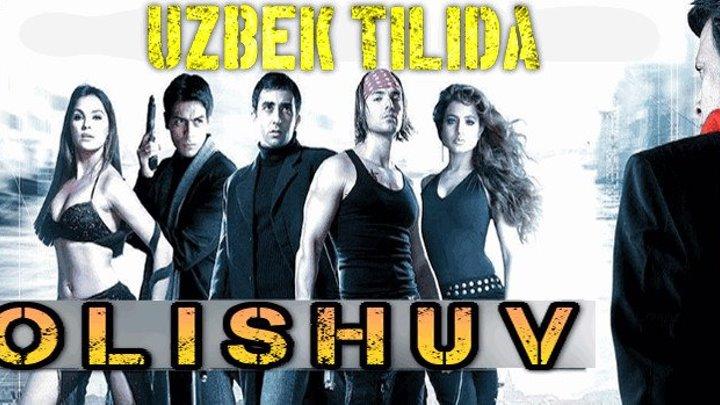 Olishuv / Схватка / Elaan (2005) (Uzbek tilida Hind kino)