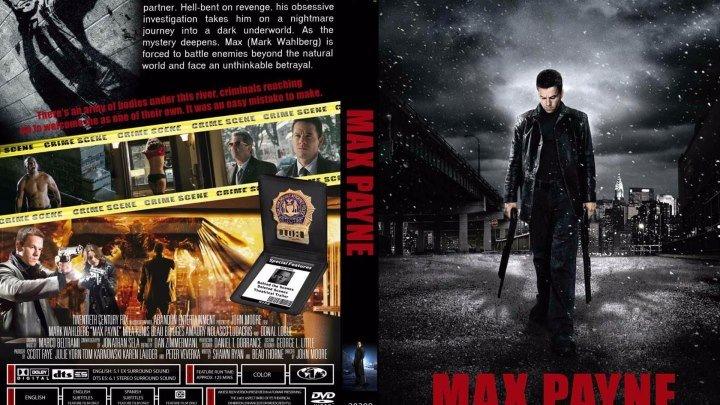 Max Payne / Макс Пэйн (2оо8) Боевик, США.