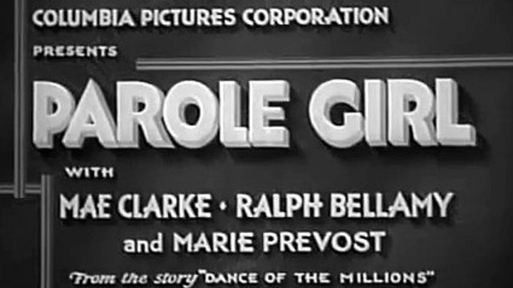 Parole Girl (1933) | Full Movie | Mae Clarke, Ralph Bellamy, Marie Prevost, Hale Hamilton