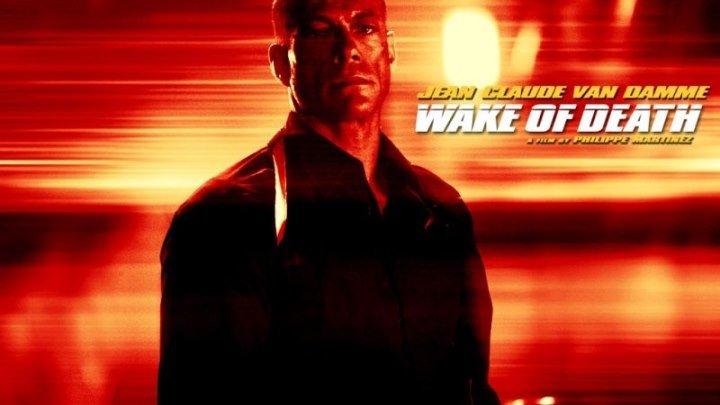 Пробуждение смерти (2004) Wake of death