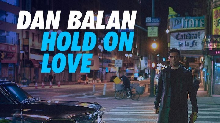 ❤ Dan Balan - Hold On Love (Official Video klip 2017) ❤