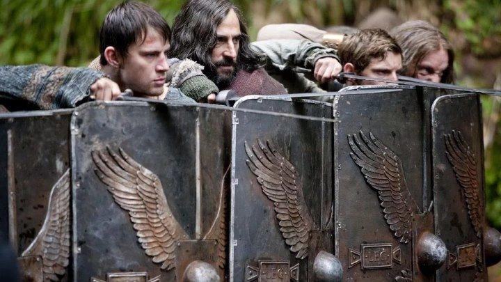 Орел девятого легиона _ The Eagle (2009) Драма приключения.