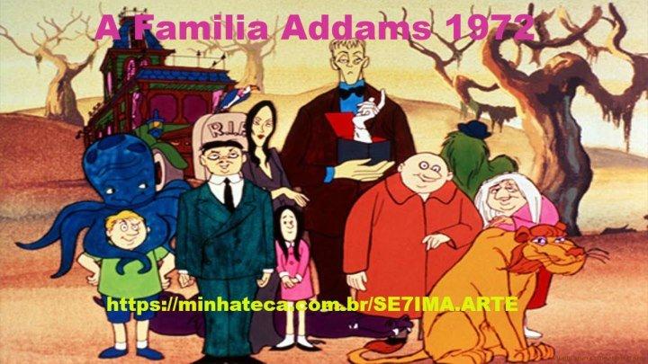 04 - A Familia Addams 1972