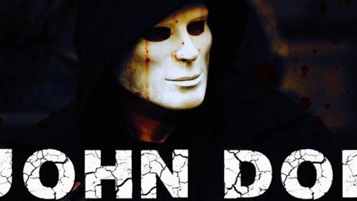 Джон Доу HD(триллер)2012