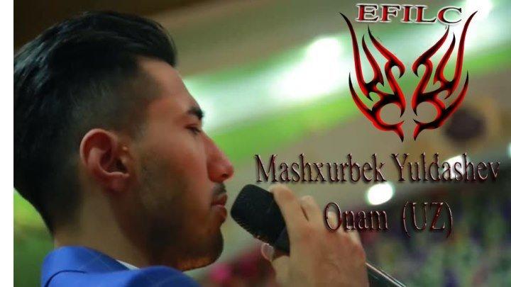 Mashxurbek Yuldashev - Onam (UZ) (Sardor Rahimxon version)