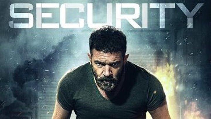 Security. Секьюрити. 2017.HD. Триллер. Боевик