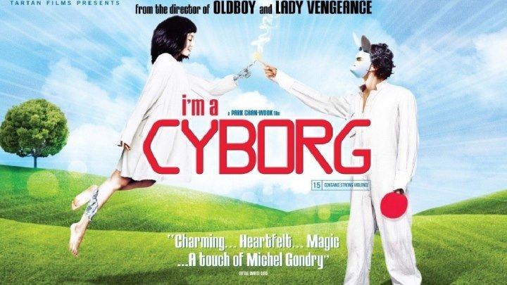 Я Киборг,но это нормально HD(Фантастика,Драма,Мелодрама,Комедия)2006