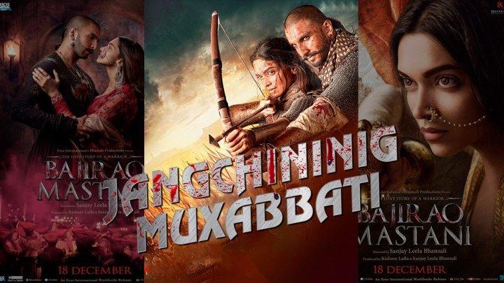 Jangchining Muxabbati / Bajirao Mastani (uzbek tilida hind kino)2015 1080p