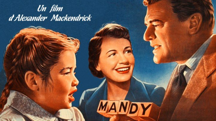 Мэнди (драма, хит советского кинопроката) | Великобритания, 1952
