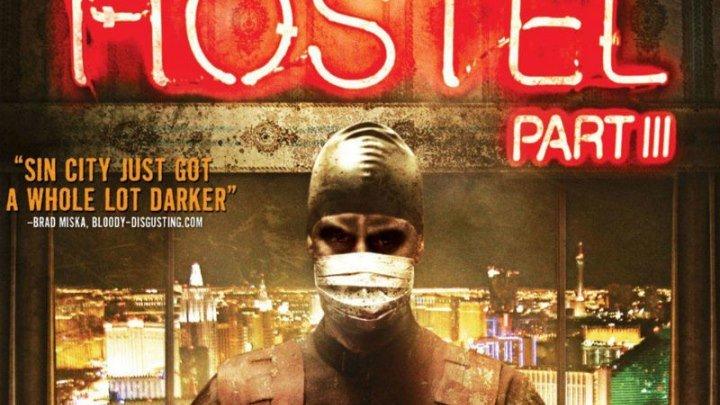 Хостел 3 (2011) - Трейлер Ужасы (Кино Пират)
