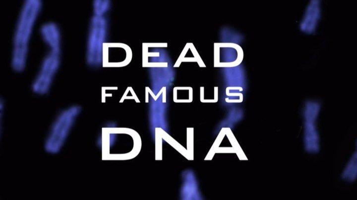 ДНК Мертвых знаменитостей 1 серия