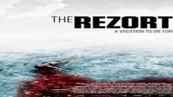 The Rezort / Курорт (2о15)Ужасы.Великобритания, Испания, Бельгия.