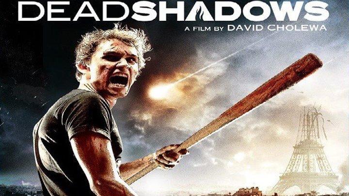 Мертвые тени HD(2012) 1080p.Ужасы