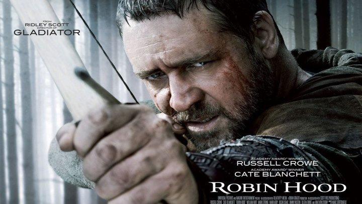 Робин Гуд HD(2010) 1О8Ор.Боевик,Драма,Приключения
