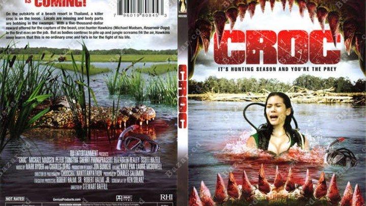 Croc / Тень в глубине (2оо7)Ужасы,США