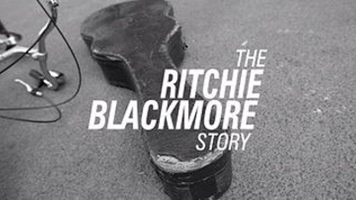 История Ричи Блэкмора / The Ritchie Blackmore Story (2015). Реж. Алан Равенскрофт