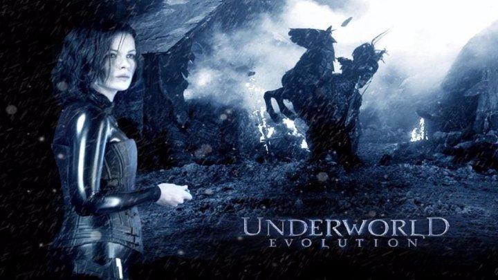 Другой мир -2 //Эволюция HD(2006) 1O8Op.Фэнтези,Боевик,Триллер,Вампиры