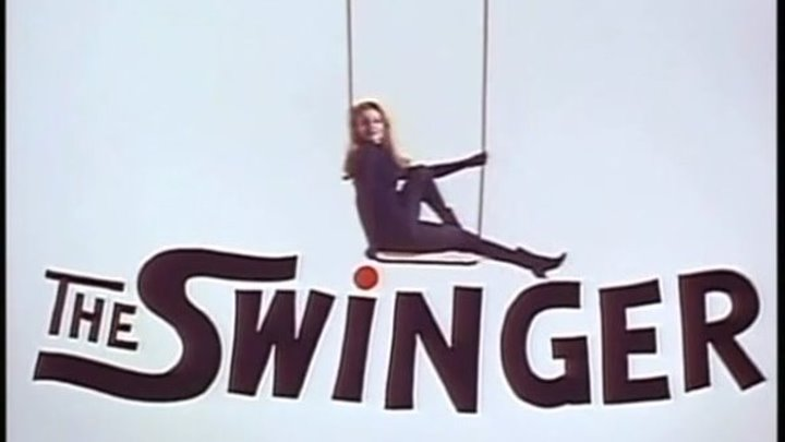 The Swinger (1966) | Full Movie | w/ Ann-Margret, Anthony Franciosa, Robert Coote, Yvonne Romain