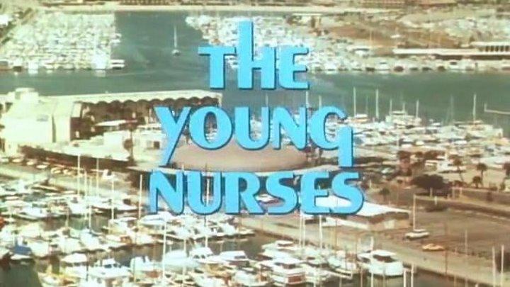 The Young Nurses (1973) Full Movie | w/ Jeane Manson, Ashley Porter, Angela Elayne Gibbs, Zack Taylor