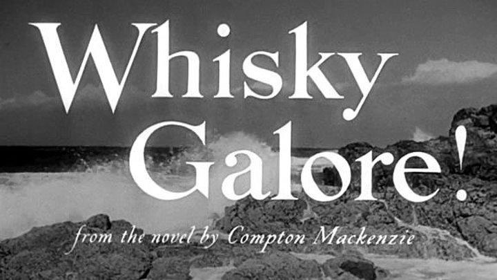 Whisky Galore (1949) | Full Movie | w/ Basil Radford, Joan Greenwood, Catherine Lacey, Bruce Seton, Gordon Jackson