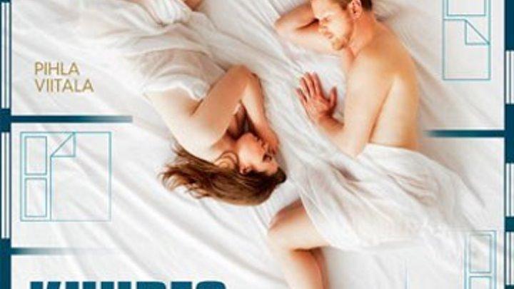 Шестой раз / Kuudes kerta (2017) драма, мелодрама, комедия