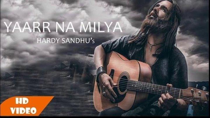 Harrdy Sandhu - Yaarr Ni Milyaa (Official Video)