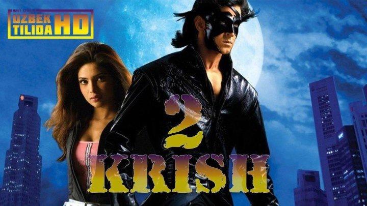 Biz Yolgiz Emasmiz : KRISH-2 (uzbek tilida hind kino)HD