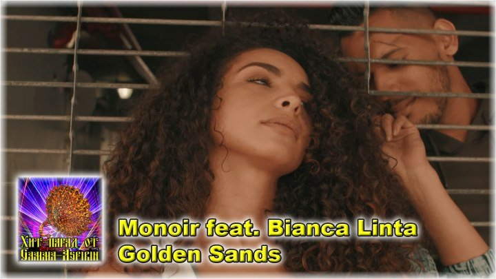 Monoir feat. Bianca Linta - Golden Sands