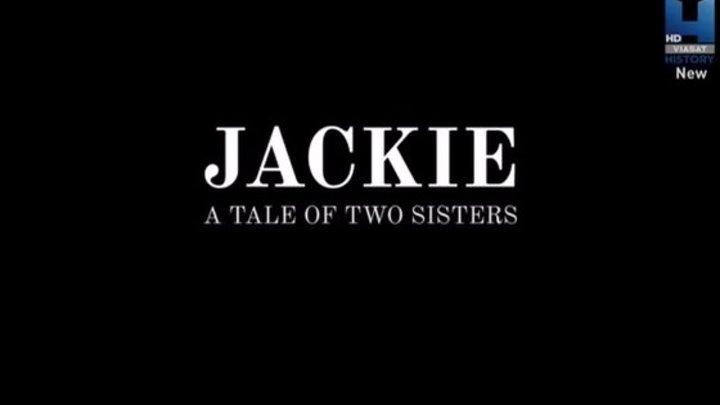 Джеки: история двух сестер 2 серия (2017)