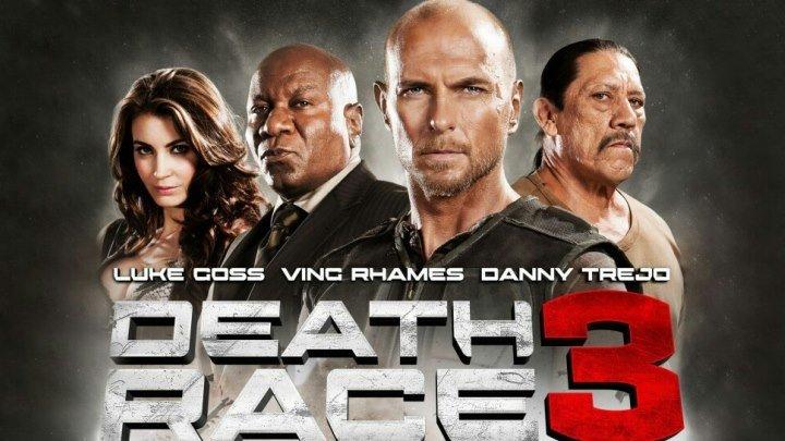Смертельная гонка 3: Ад HD(2013) фантастика, триллер, боевик