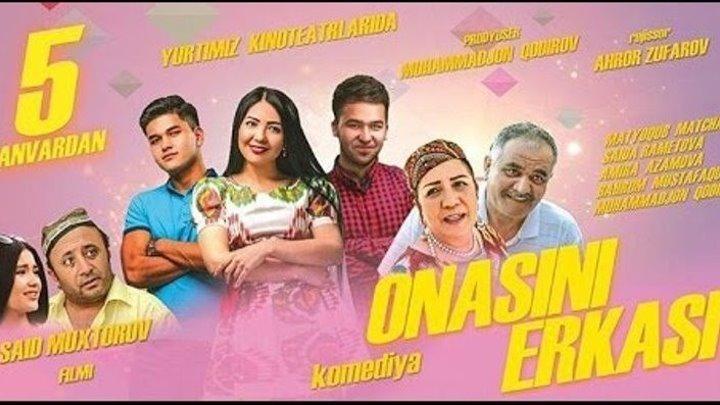 Onasini erkasi (uzbek kino) - Онасини эркаси (узбек кино)