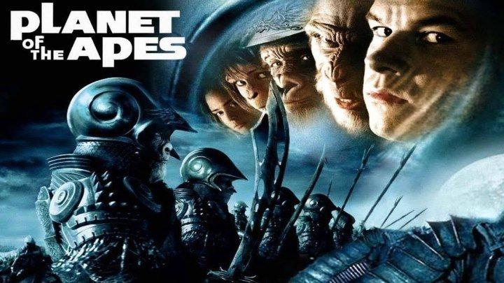 ПЛАНЕТА ОБЕЗЬЯН -1 HD(2001) 72Op.Фантастика,Боевик, Tриллер,Приключения