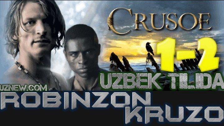 Robinzon Kruzo 1,2 Qism (Serial Uzbek tilida) HD