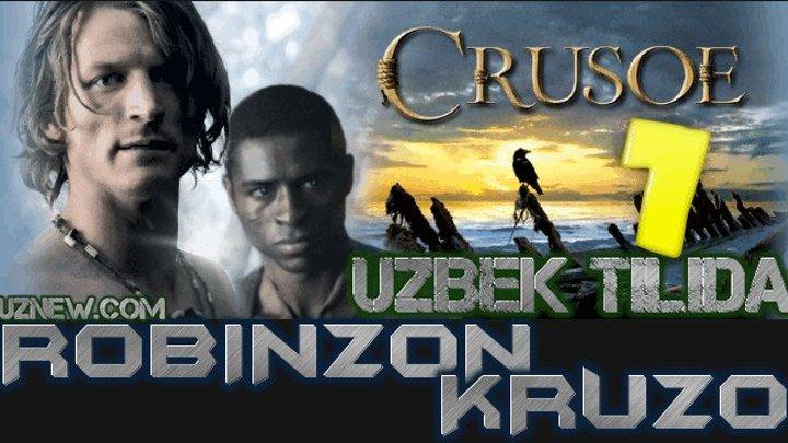 Robinzon Kruzo 7 Qism (Serial Uzbek tilida) HD