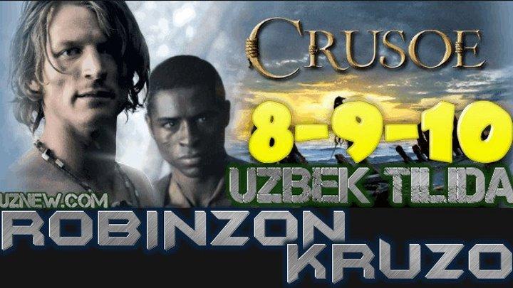 Robinzon Kruzo 8-9-10 Qism (Serial Uzbek tilida) HD