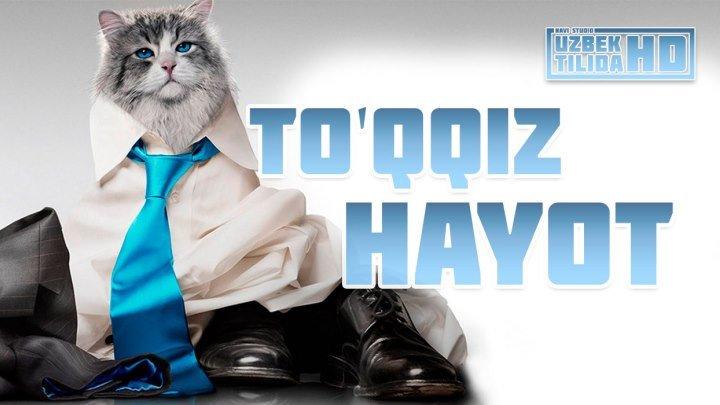 To'qqiz hayot / Туккиз Хайот (Uzbek Tilida HD)