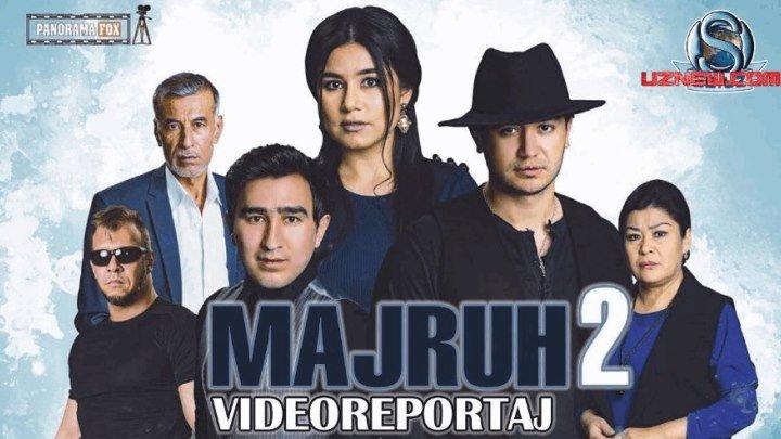 Majruh 2 / Мажрух (Uzbek kino 2017)