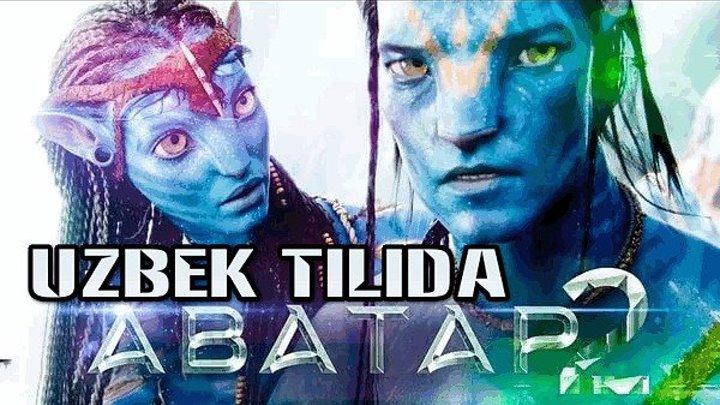 Avatar 2 (Uzbek tilida) 2018 yilda