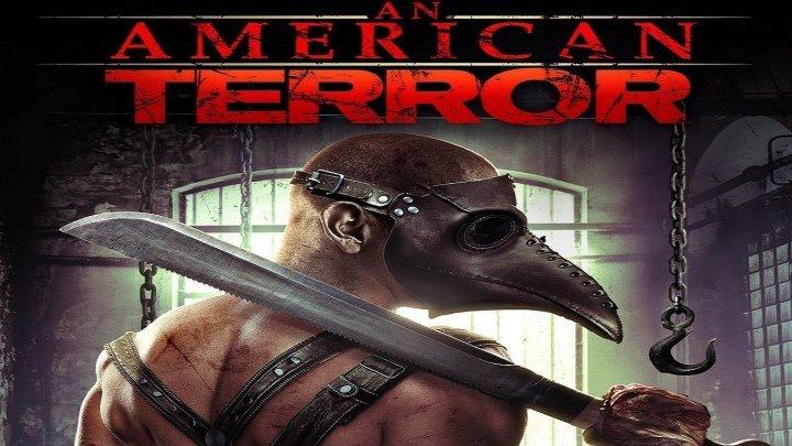 Американский Террор HD(2014) 1О8Ор.Ужасы,Драма