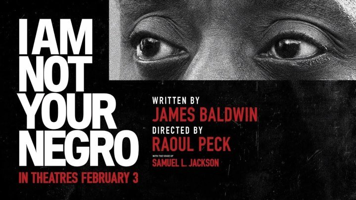 Я ВАМ НЕ НЕГР / I Am Not Your Negro (2016)